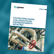 Solving piping design challenges facing indonesian growth industries white paper